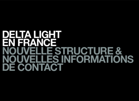 Delta Light en France – Nouvelle structure